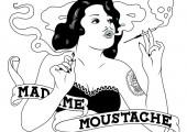 Madame Moustache